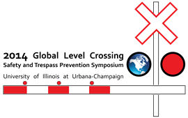 2014 Global Level Crossing Safety and Trespass Prevention Symposium