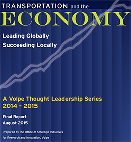 Transportation and the Economy: Leading Globally, Succeeding Locally